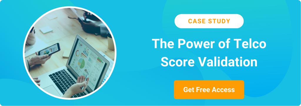 CTA_The Power of Telco Score Validation
